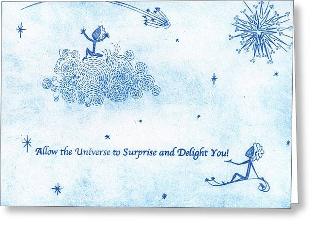 Drypoint Greeting Cards - Allow the Universe to Surprise and Delight You Greeting Card by Simone St John