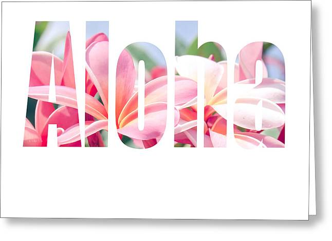 Aloha Tropical Plumeria Typography Greeting Card by Sharon Mau