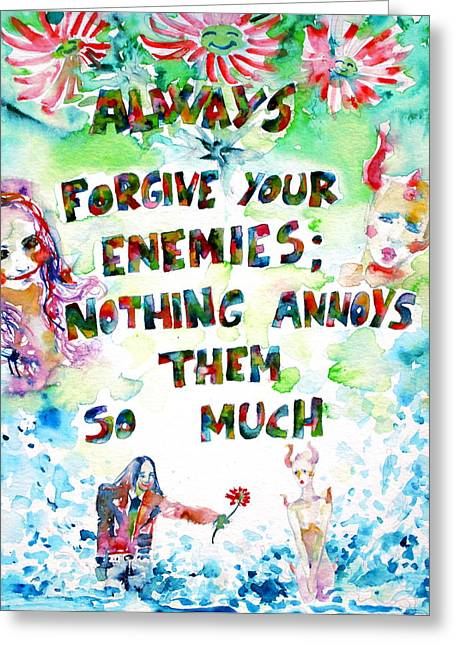 Devilish Greeting Cards - Always Forgive Your Enemies-nothing Annoys Them So Much Greeting Card by Fabrizio Cassetta