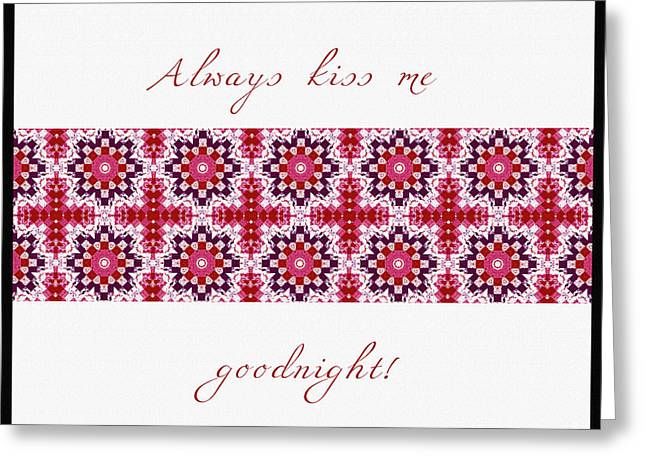 Print Tapestries - Textiles Greeting Cards - Always Kiss Me Goodnight Red Greeting Card by Barbara Griffin