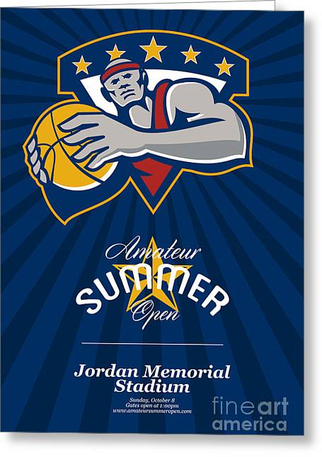 American Basketball Player Greeting Cards - Amateur Summer Basketball League Open Poster Greeting Card by Aloysius Patrimonio
