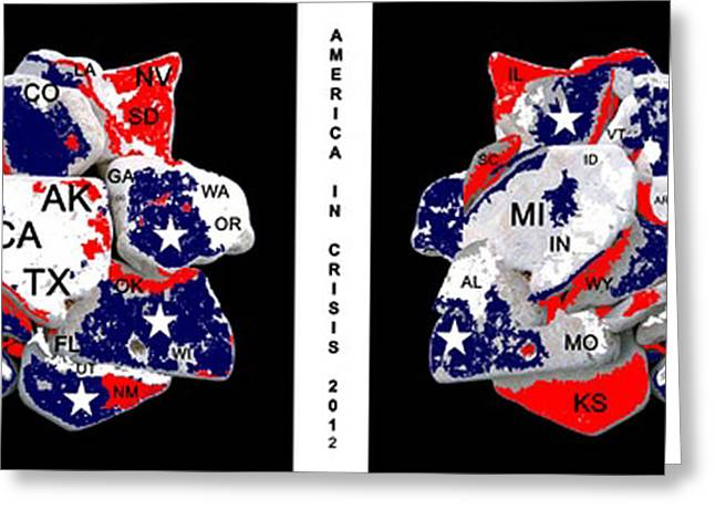 America In Crisis 2012 Greeting Card by Bruce Iorio