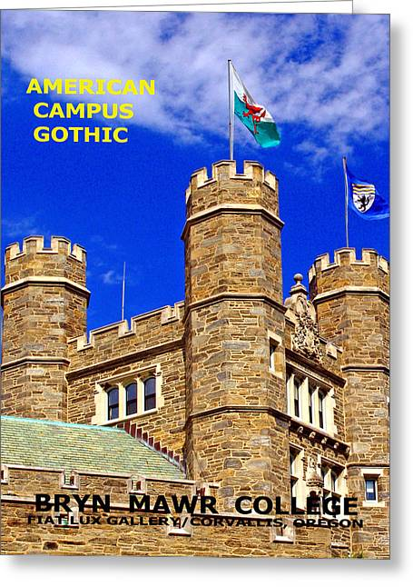 Bryn Mawr Greeting Cards - American Campus Gothic Greeting Card by Mike Moore FIAT LUX