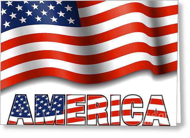 4th July Digital Art Greeting Cards - American Flag with AMERICA Greeting Card by Fenton Wylam