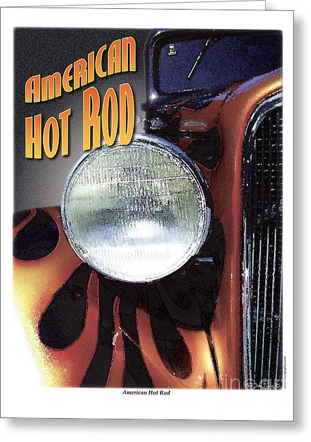 Police Art Greeting Cards - American Hot Rod  Greeting Card by Kenneth De Tore