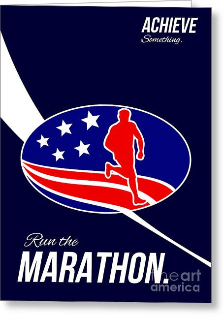 American Marathon Achieve Something Poster  Greeting Card by Aloysius Patrimonio