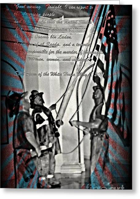 Bin Laden Greeting Cards - American Promise Fulfilled Greeting Card by John Malone