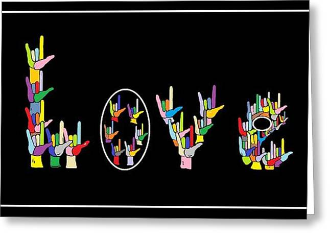 American Sign Language I LOVE U   Greeting Card by Eloise Schneider