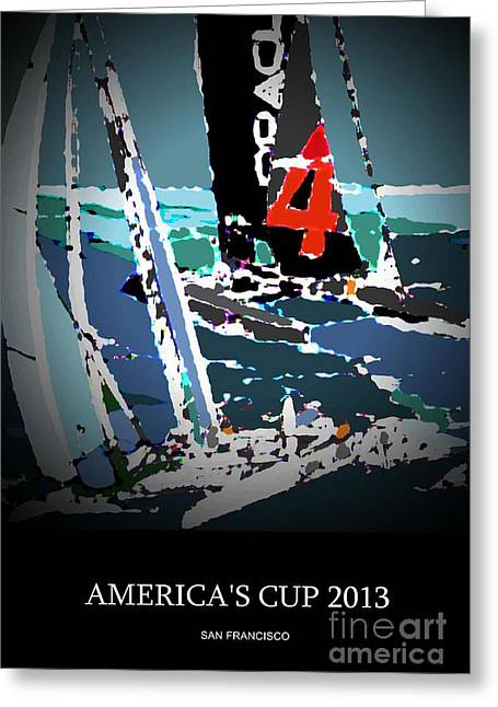 Yachting Mixed Media Greeting Cards - Americas Cup 2013 Poster Greeting Card by Andrew Drozdowicz