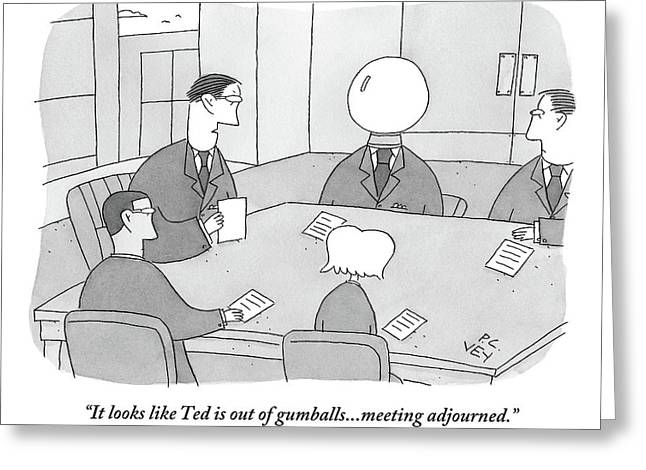 An Executive At A Board Meeting Threateningly Greeting Card by Peter C. Vey