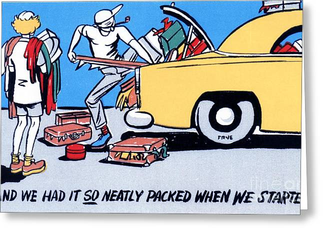 Road Trip Drawings Greeting Cards - And We Had It So Neatly Packed When We Started Greeting Card by Eldon Frye