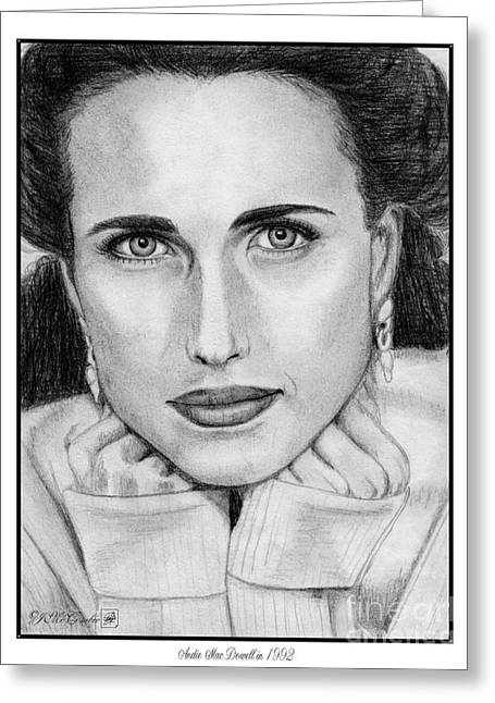 Fame Drawings Greeting Cards - Andie MacDowell in 1992 Greeting Card by J McCombie