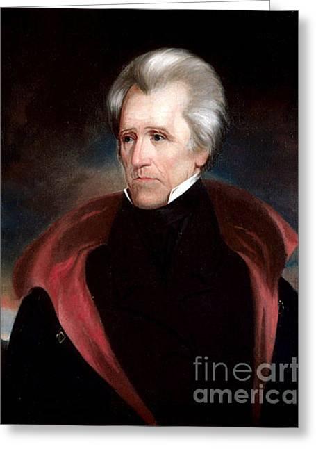 Ralph Eleaser Whiteside Earl Greeting Cards - Andrew Jackson Greeting Card by Ralph Eleaser Whiteside Earl