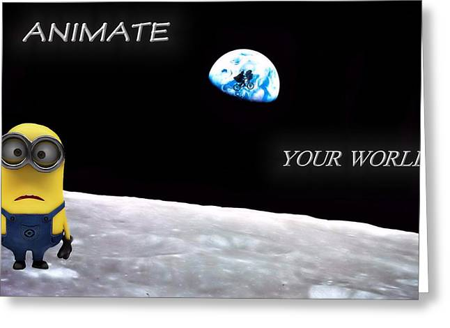 Animate Greeting Cards - Animate Your World Greeting Card by Dan Sproul