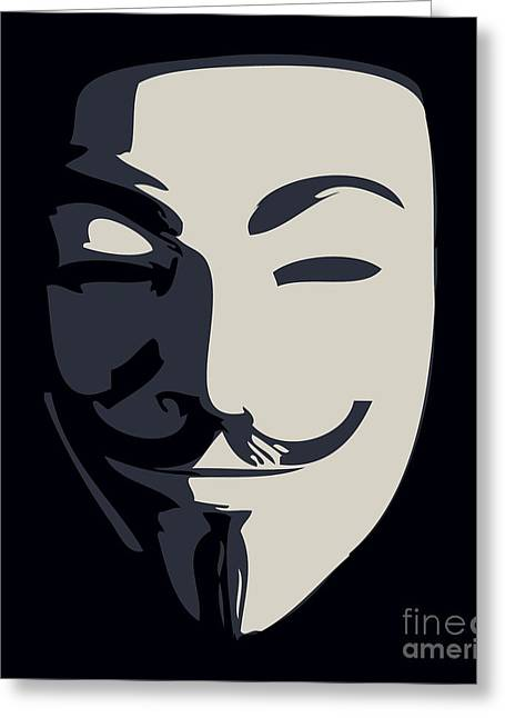 Protesters Greeting Cards - Anonymous Guy Fawkes Greeting Card by Pixel Chimp