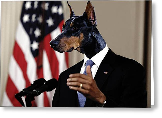 Barack Mixed Media Greeting Cards - Anthropomorphic President Barack Obama with a doberman dog head in a digital art collage Greeting Card by Marian Voicu
