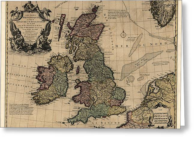 Great Drawings Greeting Cards - Antique Map of Great Britain and Ireland by Guillaume Delisle - circa 1730 Greeting Card by Blue Monocle