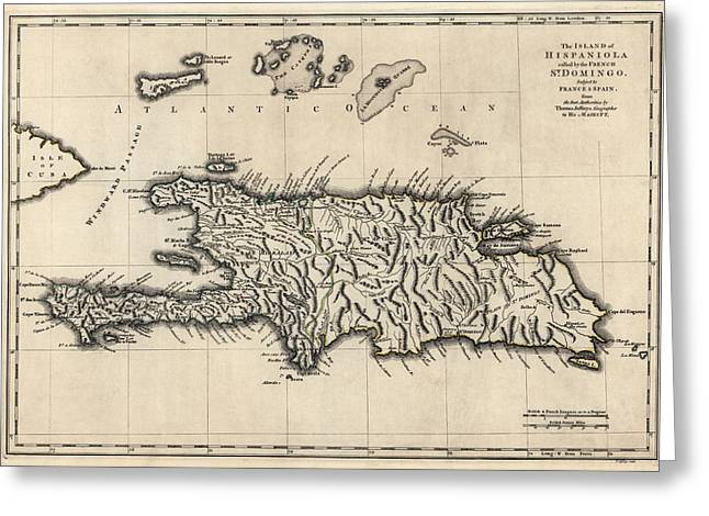 Haiti Greeting Cards - Antique Map of the Dominican Republic and Haiti by Thomas Jefferys - 1768 Greeting Card by Blue Monocle