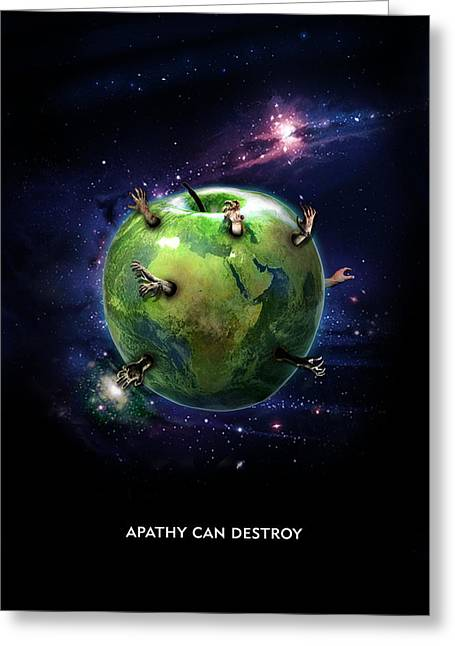 Apathy Greeting Cards - Apathy Can Destroy Greeting Card by Neli Todorova