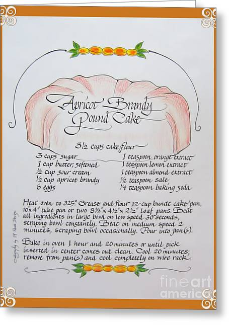 Acrylic Calligraphy Print Greeting Cards - Apricot Brandy Cake Recipe Greeting Card by Renee Marie Martinez