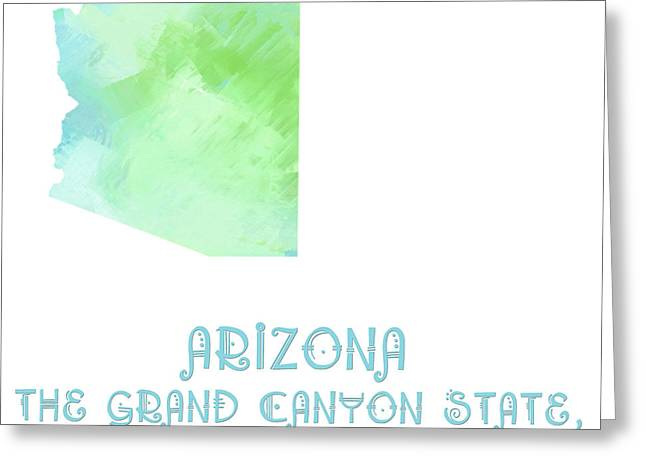 State Phrase Greeting Cards - Arizona - The Grand Canyon State - Copper State - Map - State Phrase - Geology Greeting Card by Andee Design