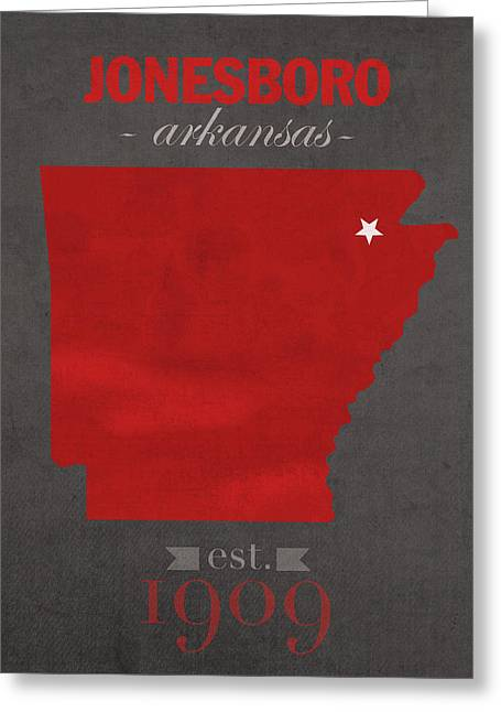 Town Mixed Media Greeting Cards - Arkansas State University Red Wolves Jonesboro College Town State Map Poster Series No 014 Greeting Card by Design Turnpike