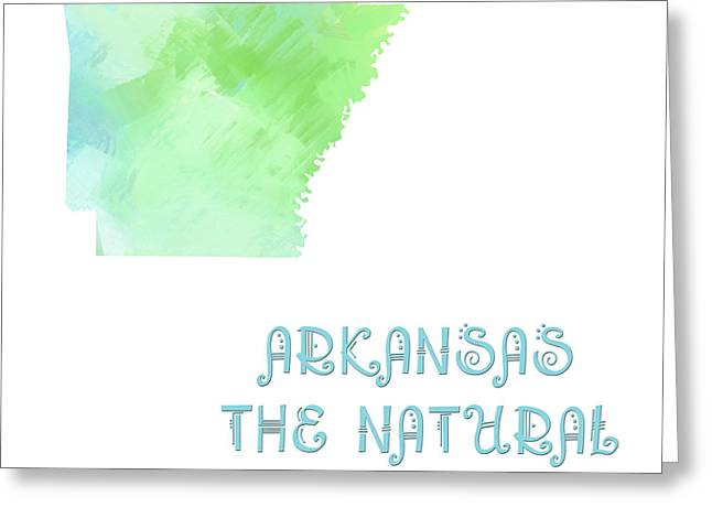 Arkansas Greeting Cards - Arkansas - The Natural State - Map - State Phrase - Geology Greeting Card by Andee Design