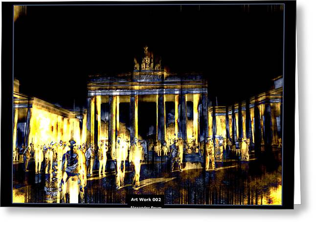 Brandenburg Digital Art Greeting Cards - Art Work 002 Brandenburger Tor Greeting Card by Alexander Drum