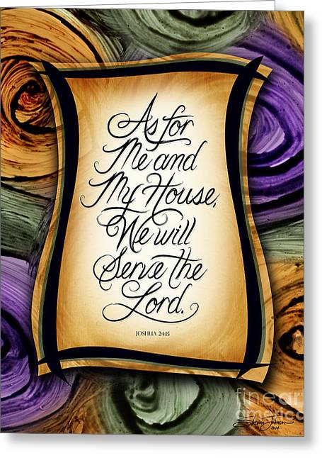 Bible Mixed Media Greeting Cards - As For Me and My House Greeting Card by Shevon Johnson