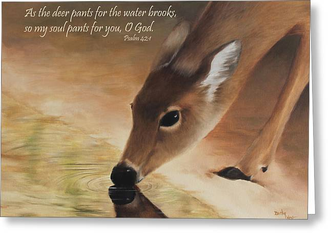 Becky Greeting Cards - As the deer verse Greeting Card by Becky West