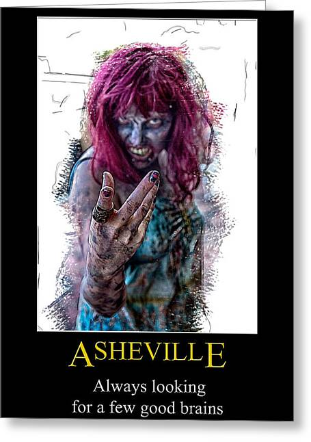 Asheville Zombie Poster Greeting Card by John Haldane