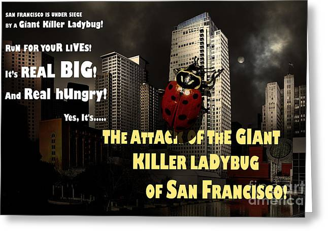 Funny Mario Art Greeting Cards - Attack of The Giant Killer Ladybug of San Francisco 7D4262 with text Greeting Card by Wingsdomain Art and Photography