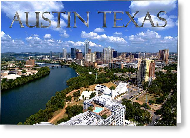 James R Granberry Greeting Cards - Austin Texas Greeting Card by James Granberry