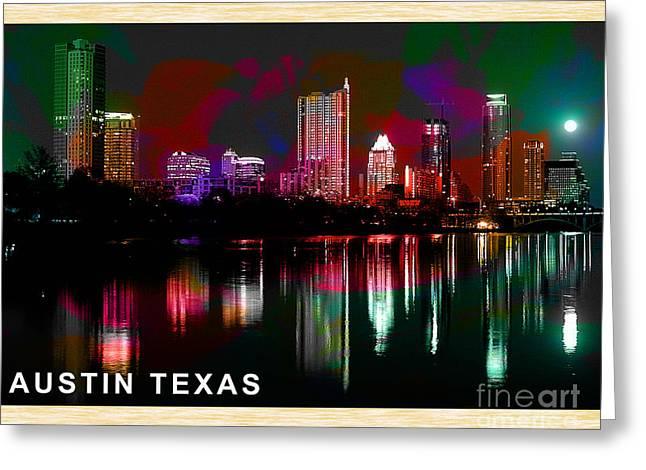 Austin Texas Skyline Greeting Card by Marvin Blaine