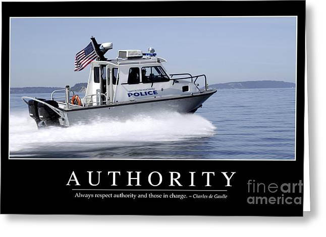 Police Patrol Law Enforcement Greeting Cards - Authority Inspirational Quote Greeting Card by Stocktrek Images