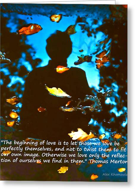 Recently Sold -  - Wishes Greeting Cards - Autumn Leaves Art Fantasy in Water Reflections with Thomas Mertons quote Greeting Card by Alex Khomoutov