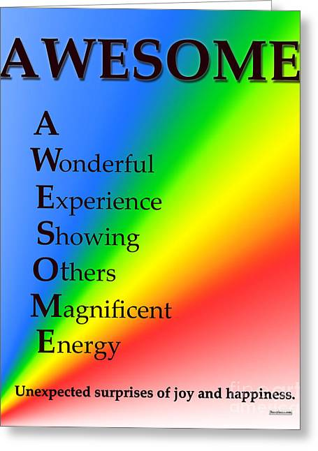 Affirmation Greeting Cards - AWESOME Buseyism - Original Buseyism Artwork Greeting Card by Buseyisms Inc Gary Busey