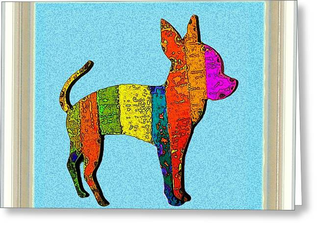 Chihuahua Colorful Art Greeting Cards - Aye Chihuahua Greeting Card by Dale   Ford