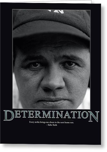 Babe Ruth Vintage Photo Greeting Cards - Babe Ruth Determination  Greeting Card by Retro Images Archive