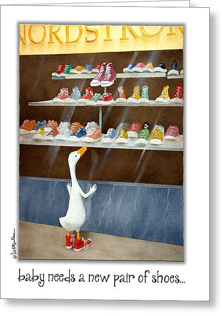 Conversing Paintings Greeting Cards - Baby Needs A New Pair Of Shoes... Greeting Card by Will Bullas