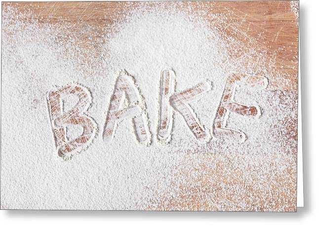 Flour Greeting Cards - Bake text Greeting Card by Tom Gowanlock