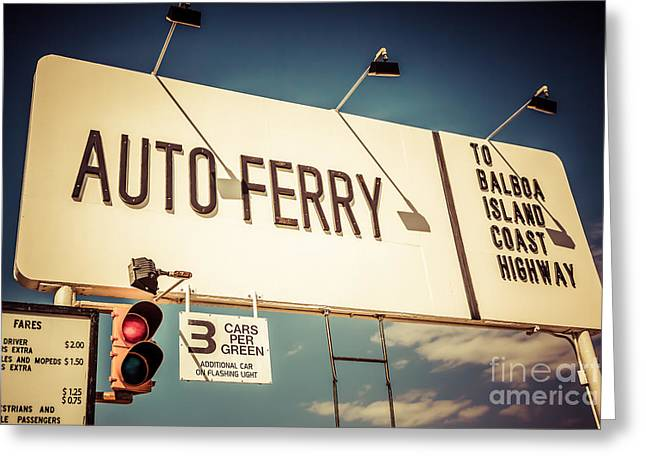 Balboa Island Greeting Cards - Balboa Island Auto Ferry Sign Newport Beach Picture Greeting Card by Paul Velgos