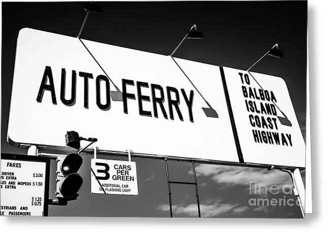 Orange County Greeting Cards - Balboa Island Ferry Sign Black and White Picture Greeting Card by Paul Velgos
