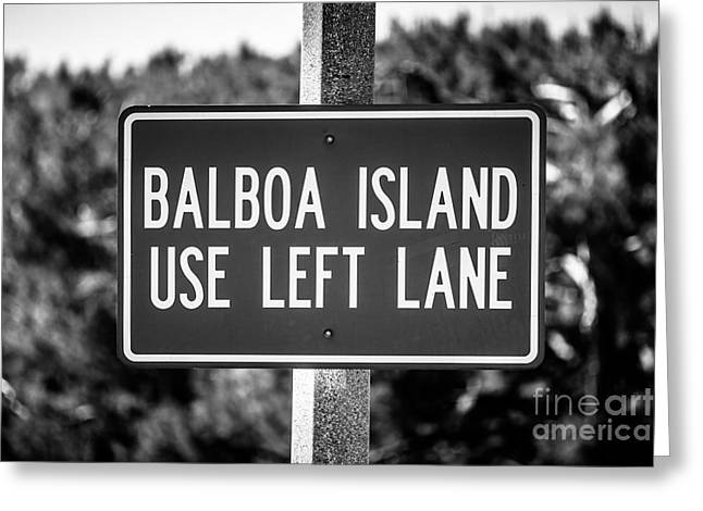 Orange Photos Greeting Cards - Balboa Island Use Left Lane Sign Picture Greeting Card by Paul Velgos