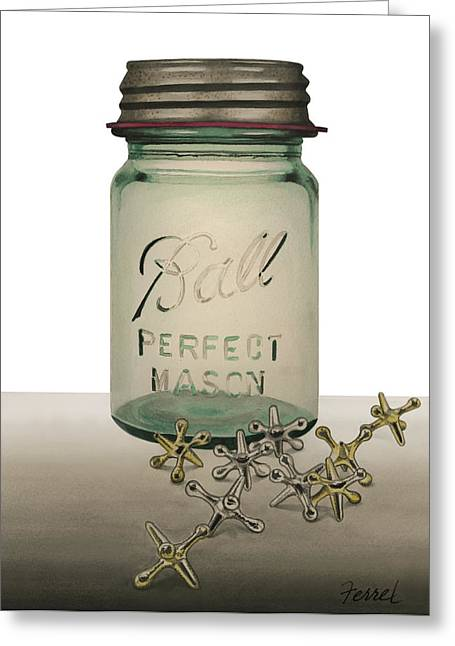 Ball Jars Greeting Cards - Ball And Jax Greeting Card by Ferrel Cordle
