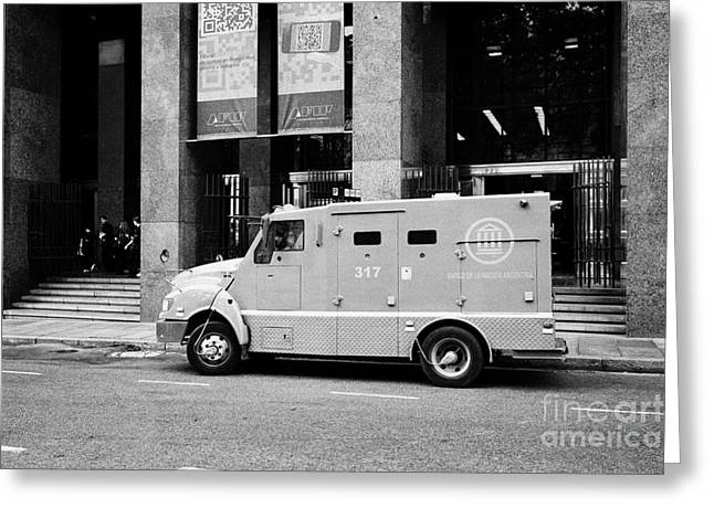 Public Administration Greeting Cards - banco de la nacion security truck outside afip administracion federal de ingresos publicos Buenos Ai Greeting Card by Joe Fox