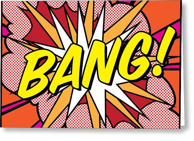 Recently Sold -  - Modern Digital Art Digital Art Greeting Cards - Bang Greeting Card by Gary Grayson