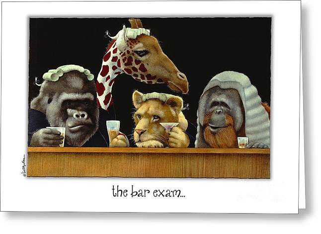 Bar Exam... Greeting Card by Will Bullas