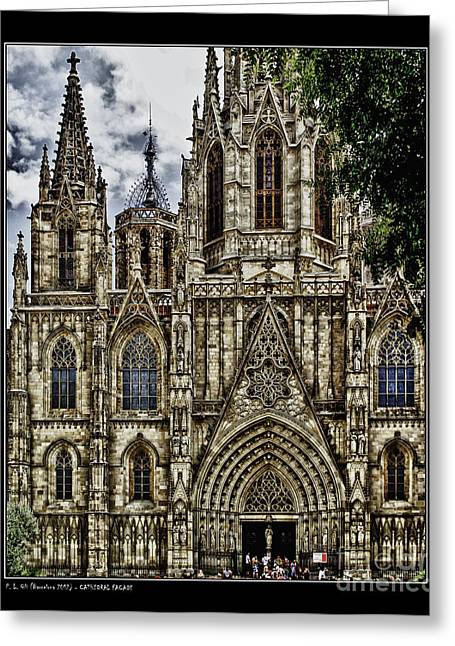 Barcelona Cathedral Facade Greeting Card by Pedro L Gili