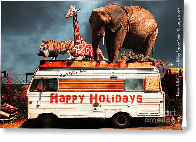 Ringling Brothers Greeting Cards - Barnum and Bailey Fabulous Holiday Roadtrip Across The USA Circa 2013 5D22705 Greeting Card by Wingsdomain Art and Photography